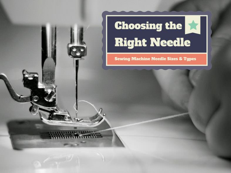 Sewing Machine Needle Sizes and Types