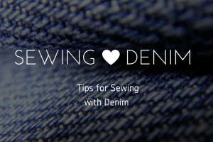 Denim Fabric: What It Is and How to Sew With It