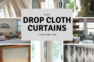 9 DIY Drop Cloth Curtains and 7 Styling Tips
